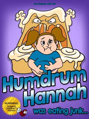 Humdrum Hannah Was Eating Junk (ebook)