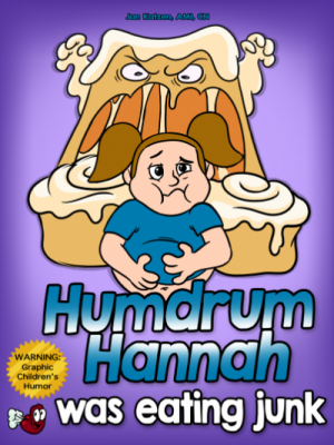 Humdrum Hannah Was Eating Junk (Hard Copy)